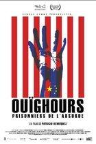 Ouïghours, prisonniers de l'absurde
