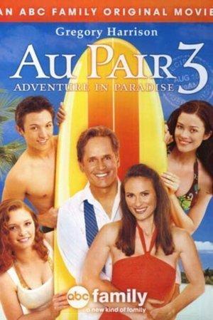 Au Pair 3 Adventure in Paradise