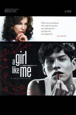Girl Like Me: The Gwen Araujo Story